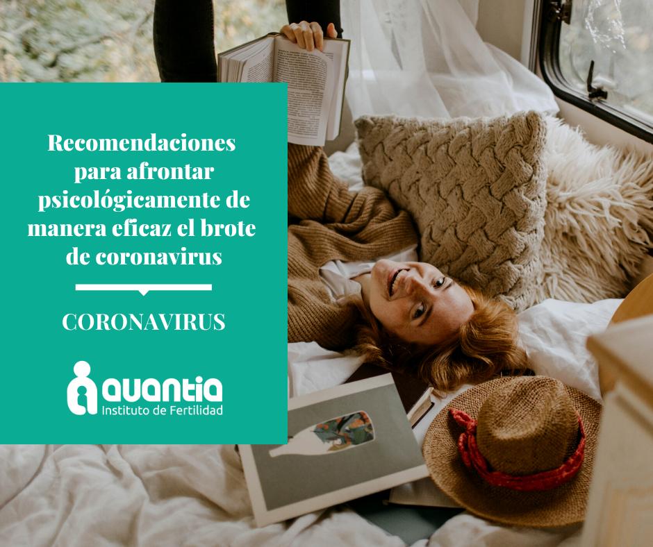 Recomendaciones para afrontar psicológicamente de manera eficaz el brote de coronavirus.