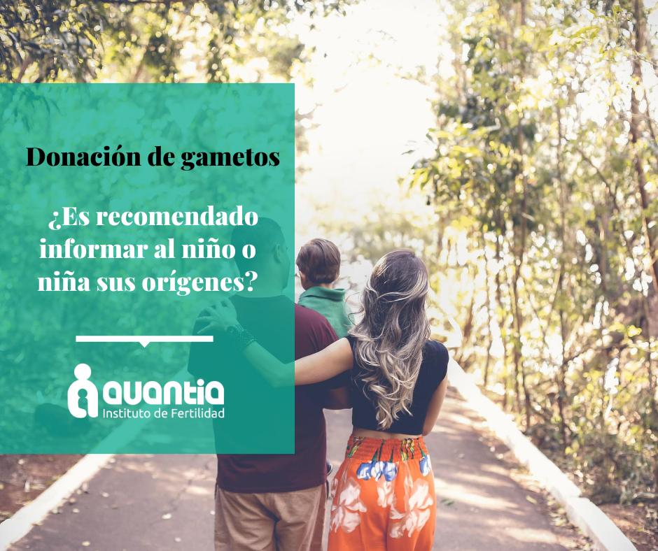 Donación de gametos: ¿Es recomendado informar al niño o niña sus orígenes?